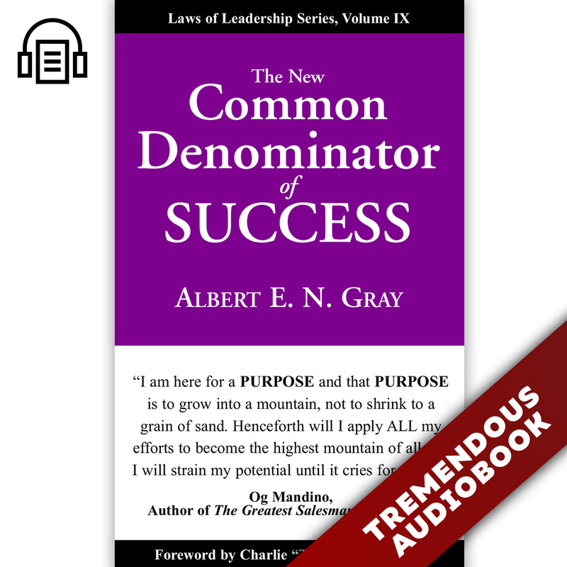 New Common Denominator of Success: Laws of Leadership, Volume IX