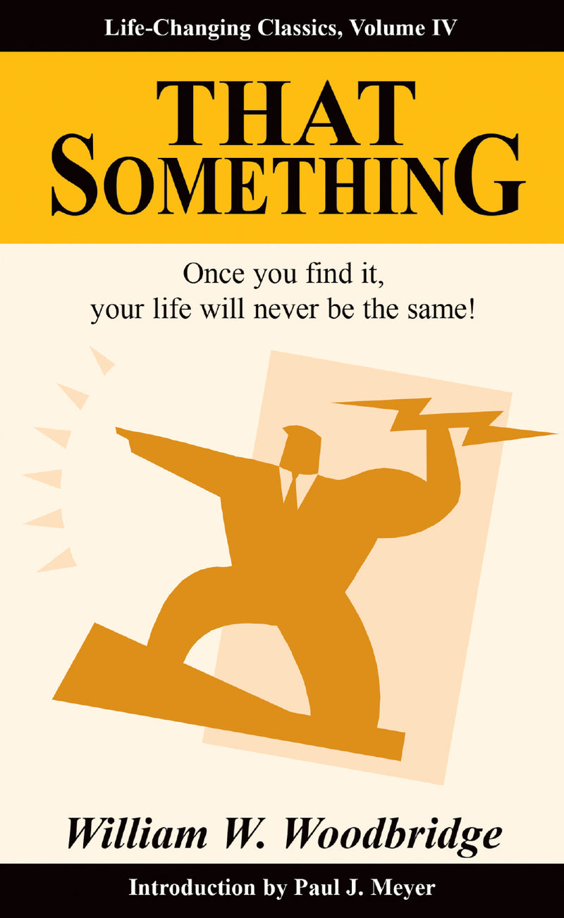 That Something: Life-Changing Classics, Volume IV