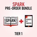 SPARK: 5 Essentials to Ignite the Greatness Within Pre-order Bundle Tier 3