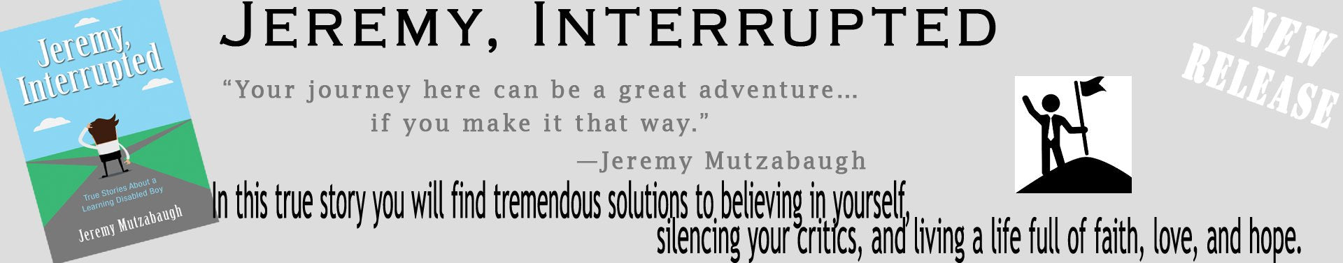 Jeremy Interrupted, by Jeremy Mutzabaugh