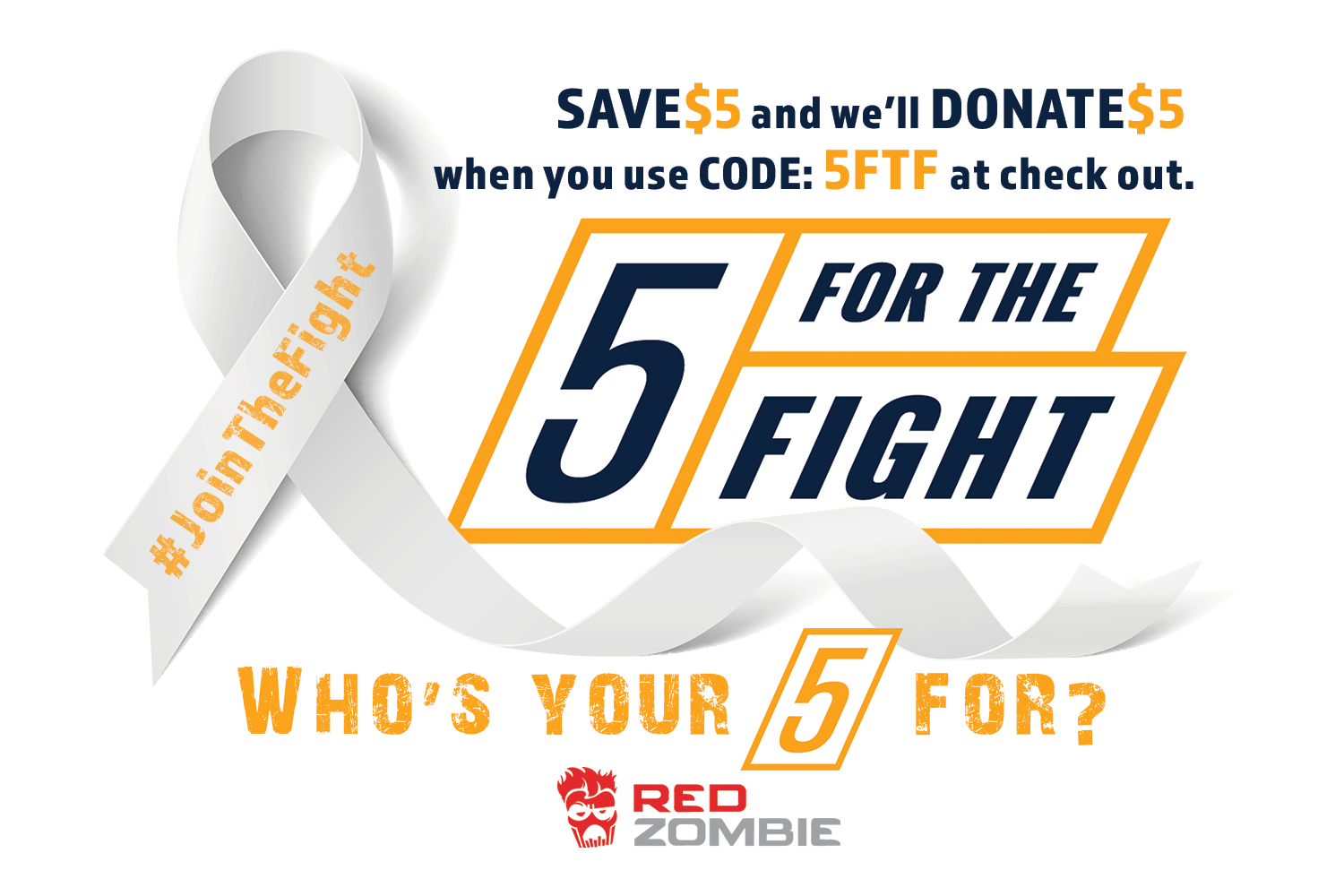 Red Zombie will donate $5 for every purchase made to the 5 For The Fight Organization