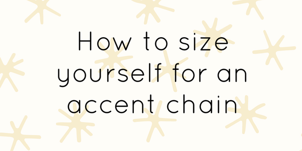 How to size yourself for a chain!
