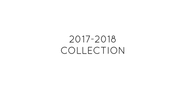 2017- 2018 Collection