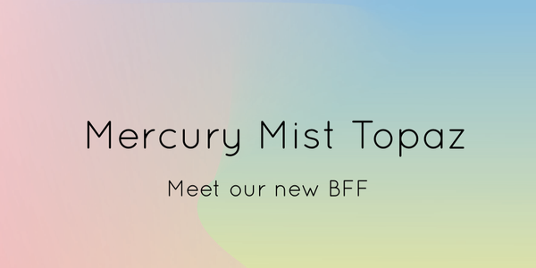 Mercury Mist Topaz Header
