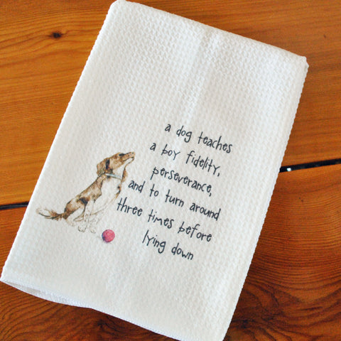 Tea Towel - What a Dog Teaches a Boy