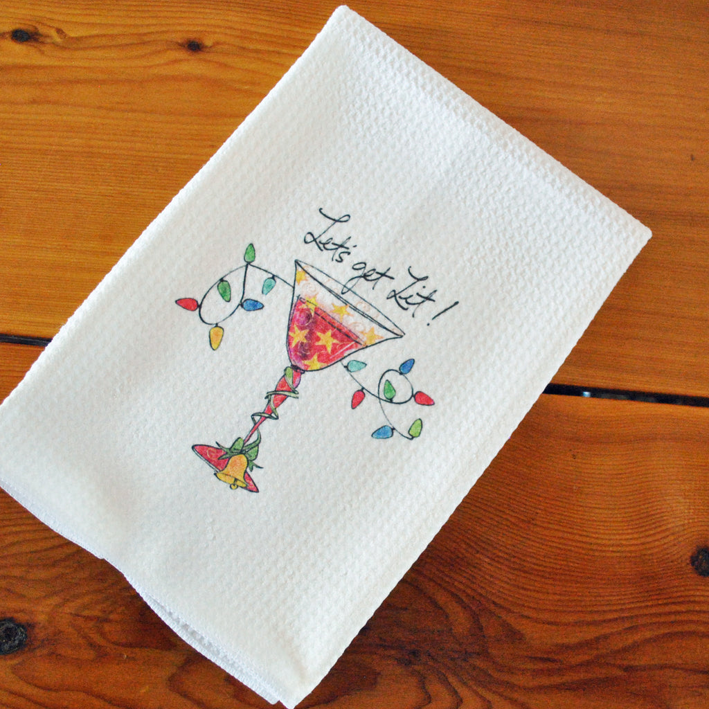 Tea Towel - Let's Get Lit