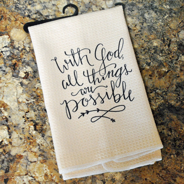 Tea Towel - With God All Things Are Possible