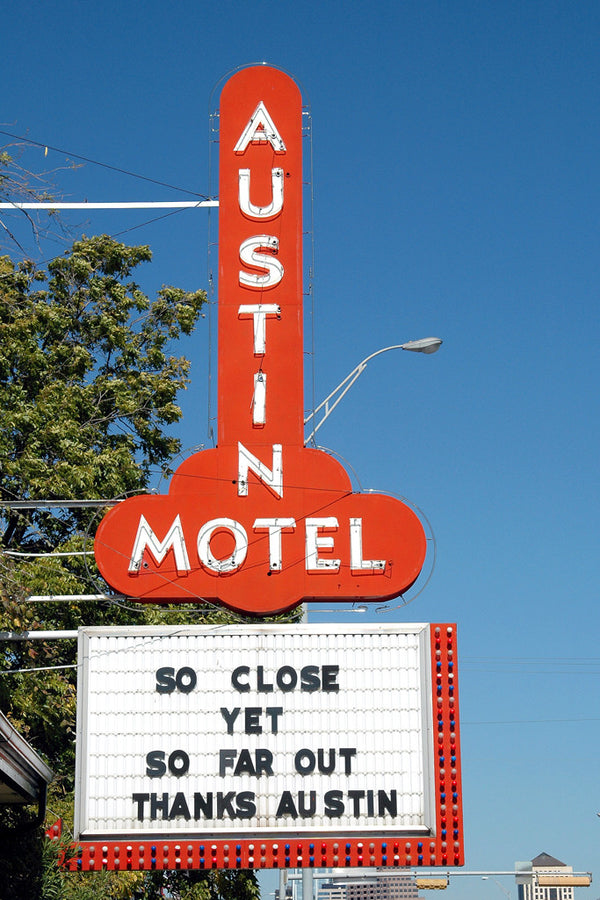 """Austin Motel"" ~ Orange Austin Motel neon sign on South Congress in Austin, TX."
