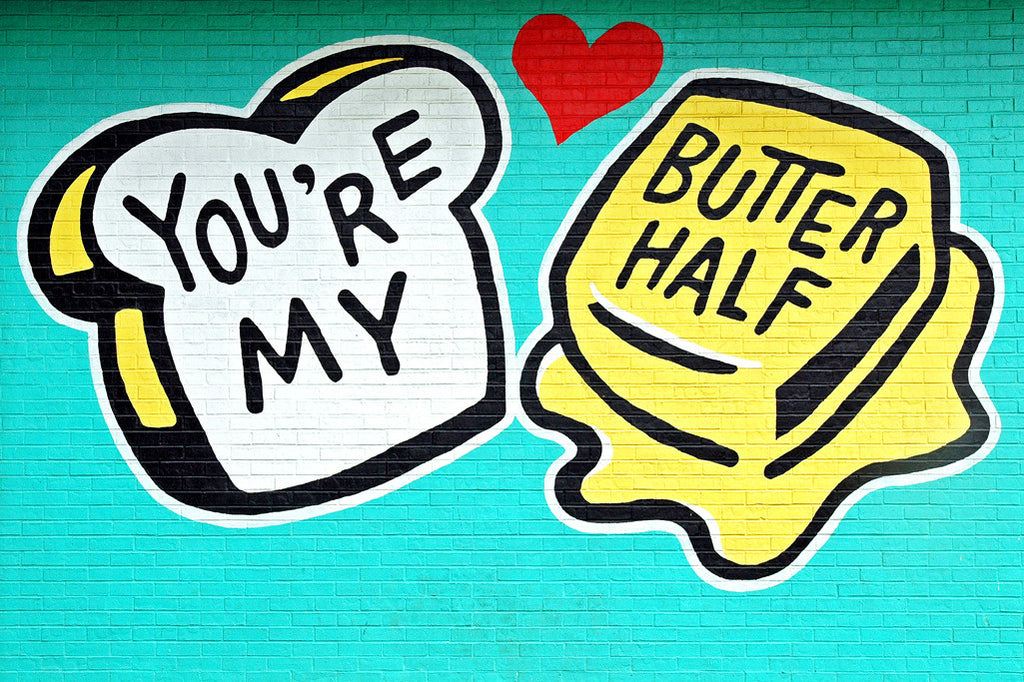 """Butter Half"" ~ Mural of a piece of bread and a pad of butter and they say You're My Butter Half."