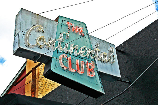 """Continental Club"" ~ Neon sign for the Continental Club in Austin, TX"