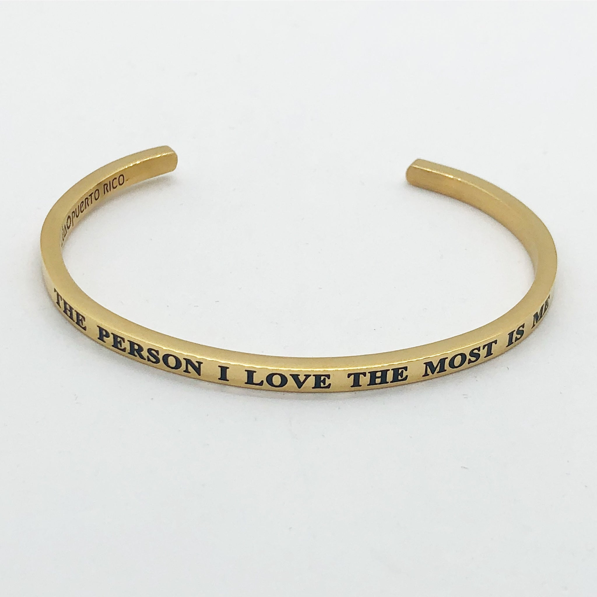 The person I love the most is me bangle