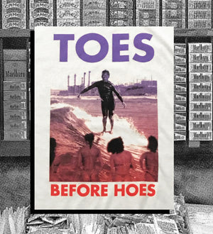 Toes Before Hoes Tee