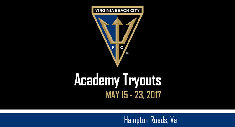 Virginia Beach City FC Host Full Year & Summer Academy Soccer Tryouts, May 15-23, 2017