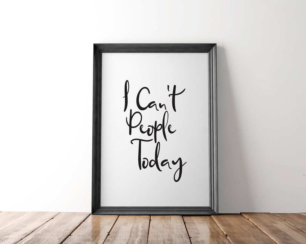 Introvert I Can't People Today Wall Art Printable - Blu Nest Bloom