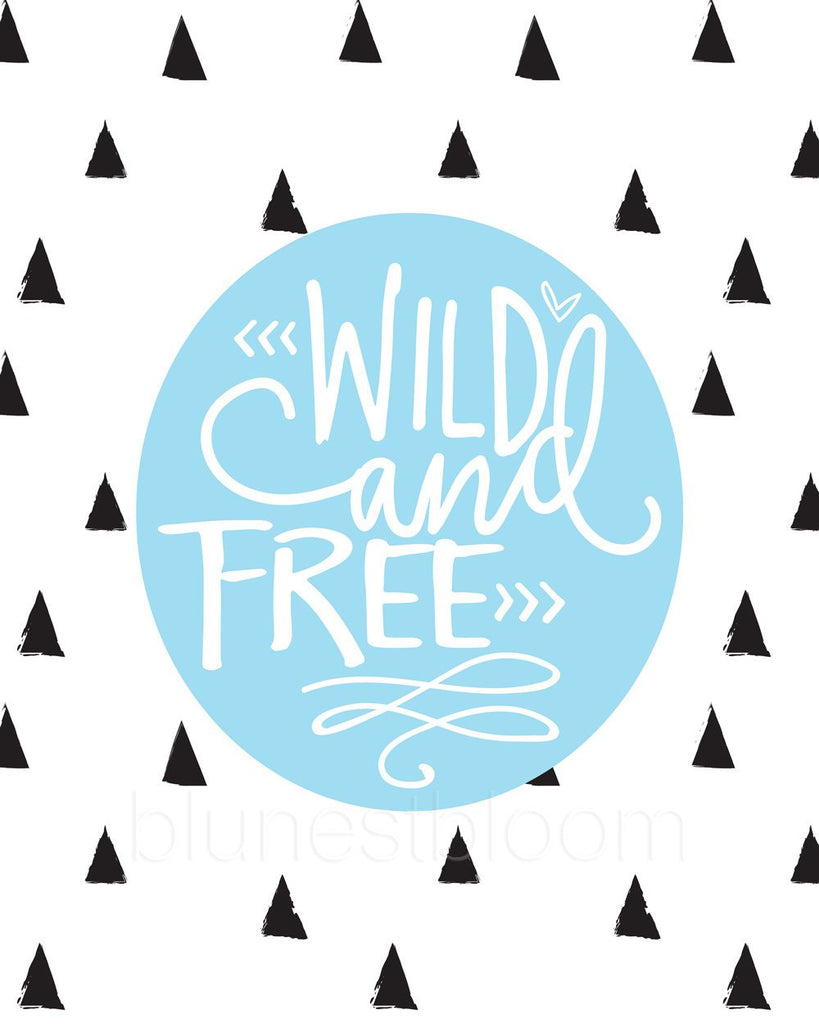 Blue Wild and Free Wall Art Printable - Blu Nest Bloom