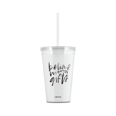 Believe In Your Gifts Mug/Tumbler