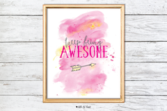keep being awesome art print - pink collection
