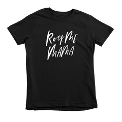 Rock Me Mama Kids/Baby Shirt