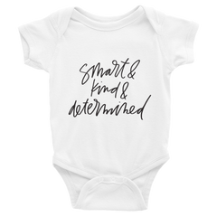 Smart & Kind & Determined Kids/Baby Shirt