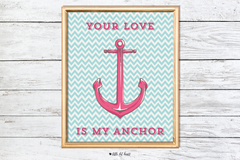 your love is my anchor art print
