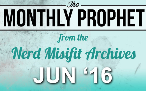 Monthly Prophet: JUN 2016 Newsletter