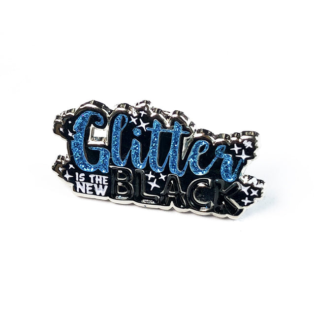 Glitter Is the New Black Enamel Pin