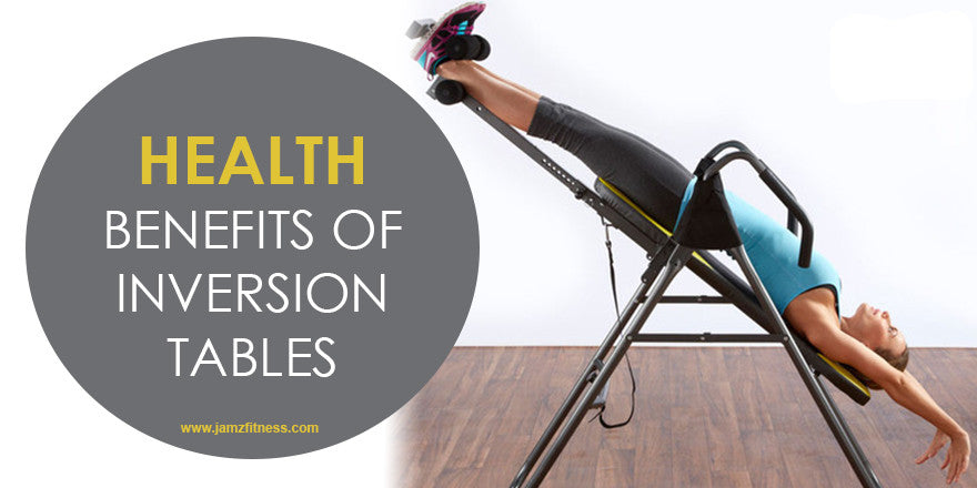 Top 3 Health Benefits of Inversion Tables