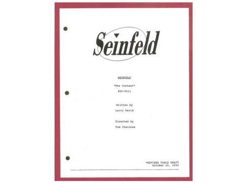 "Seinfeld ""The Contest"" TV Script Written By Larry David, Directed By Tom Cherones"