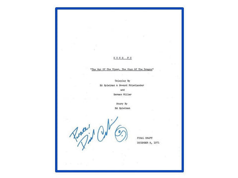 "Kung Fu Pilot Episode ""The Way of the Tiger, the Sign of the Dragon"" TV Script Autographed: David Carradine, Kwai Chang Caine"