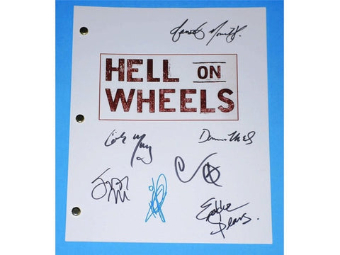 Hell on Wheels Pilot Episode TV Script Autographed: Anson Mount, Colm Meaney, Common, Dominique McElligott, Tom Noonan, Eddie Spears