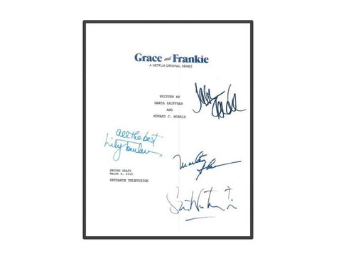 Grace and Frankie Movie Script Autographed Signed: Jane Fonda, Lily Tomlin, Sam Waterston, Martin Sheen