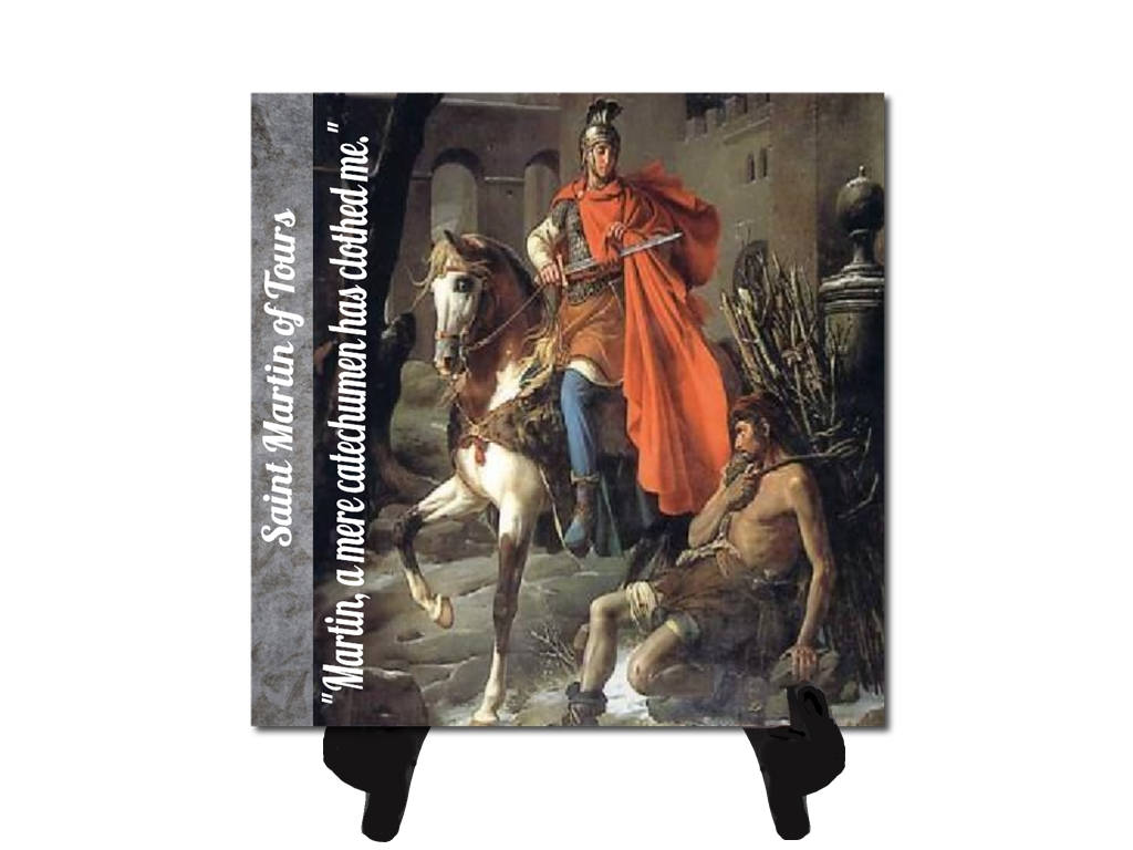 St Martin of Tours Patron of Horses Soldiers & South Africa Porcelain Tile Plaque or Altar Ready for Hanging or for Display Easel included