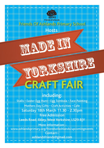 Poster for Ashlands Made in Yorkshire Craft Fair 2017