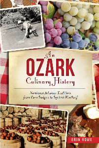 An Ozark Culinary History Cookbook