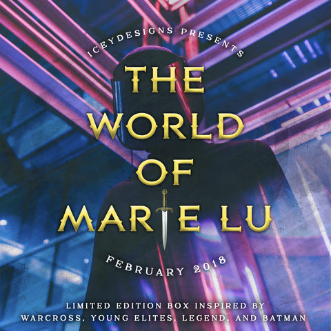 The World of Marie Lu - February 2018