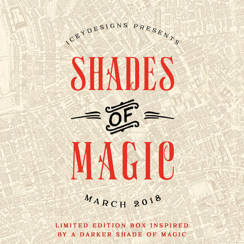 Shades of Magic - March 2018