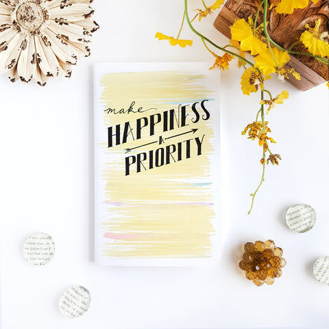 Make Happiness a Priority