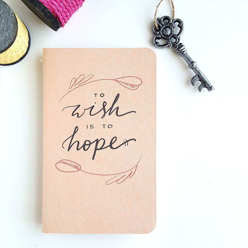 To Wish is to Hope