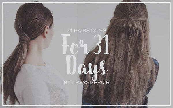 31 Simple and Easy Hairstyle Ideas for 31 Days