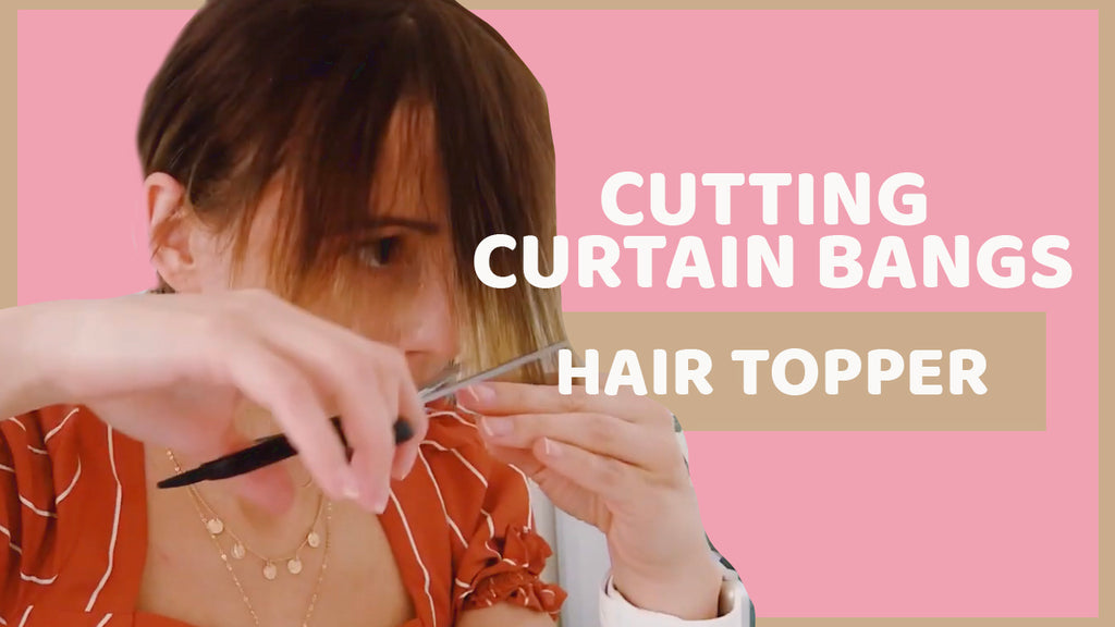 How to cut curtain Bangs into a hair topper