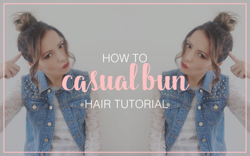 How to Casual Bun Hair Tutorial