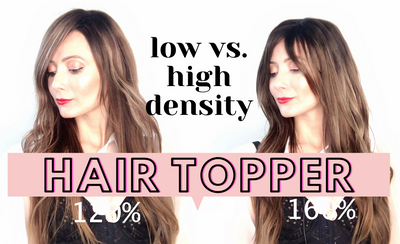 Low Density Vs. High Density Hair Toppers