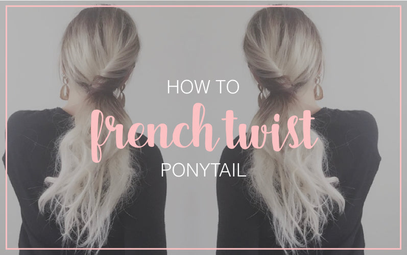 French Twist Ponytail Hair Tutorial
