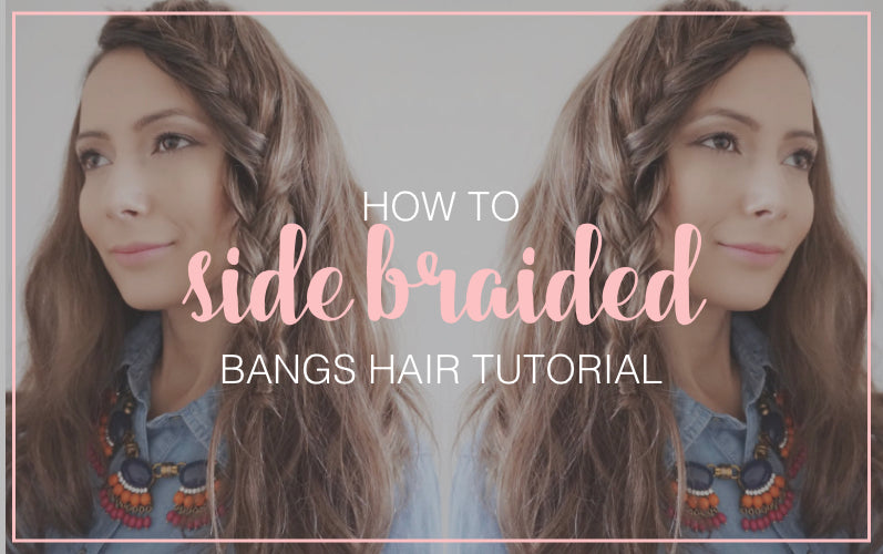 How to Side Braided Bangs Hair Tutorial