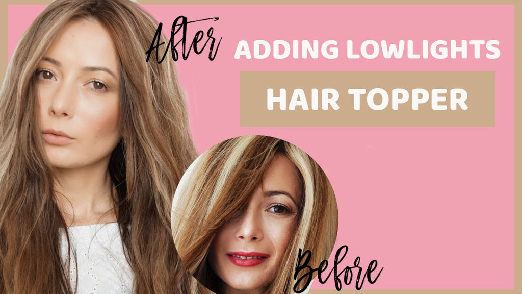 How to add Lowlights in a Hair Topper