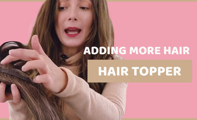 How to add more hair to a hair topper
