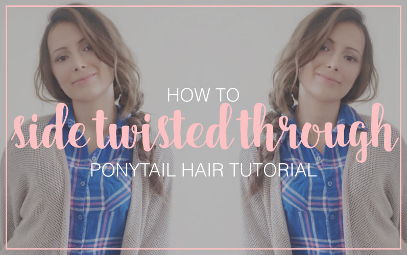 How to Side Twisted Ponytail