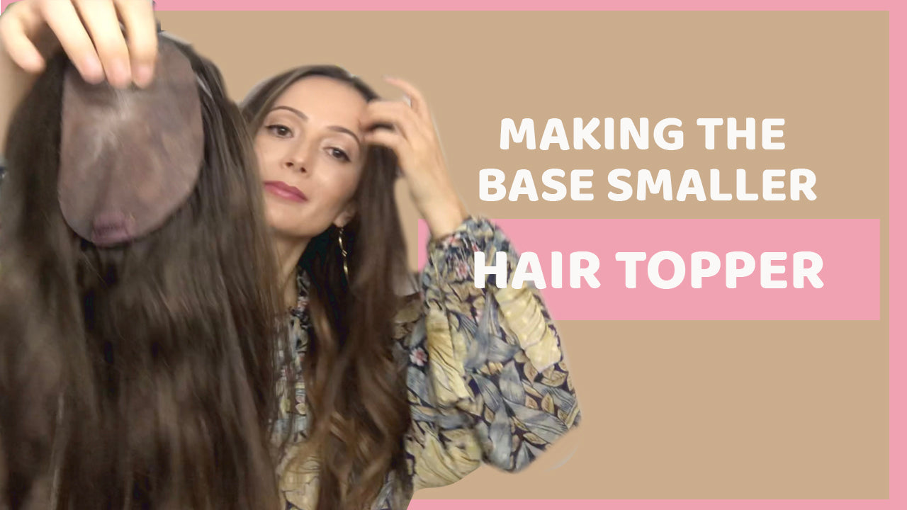 Easy way to make your hair topper's base smaller