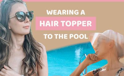 Can you swim with a hair topper + Giveaway (closed)