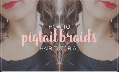 How to Pigtail Braids Hair Tutorial